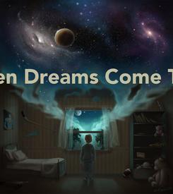 Poster: When Dreams Come True