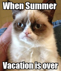 Poster: When Summer  Vacation is over