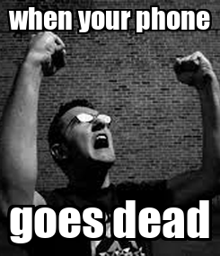 Poster: when your phone goes dead