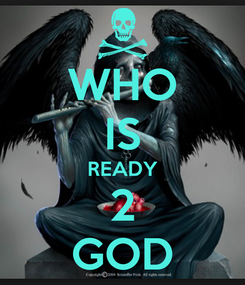 Poster: WHO IS READY 2 GOD