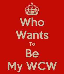 Poster: Who Wants To Be My WCW