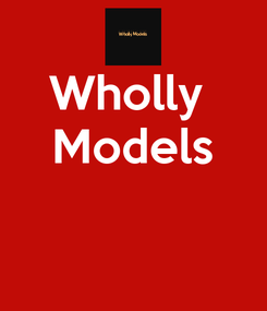 Poster: Wholly  Models