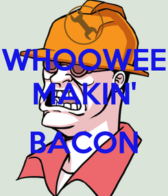 Poster: WHOOWEE MAKIN'  BACON