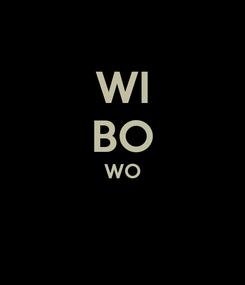Poster: WI BO WO