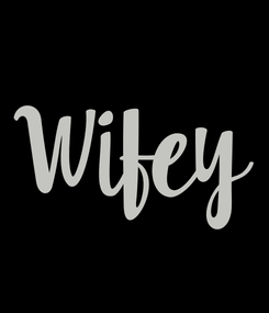 Poster: Wifey