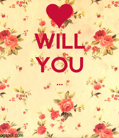 Poster: WILL YOU ...