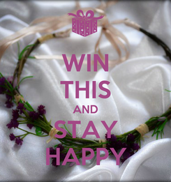 Poster: WIN THIS AND STAY HAPPY