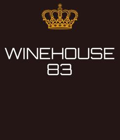 Poster: WINEHOUSE 83