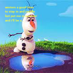 Poster: winters a good time