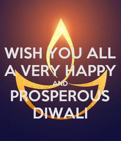 Poster: WISH YOU ALL A VERY HAPPY AND PROSPEROUS DIWALI