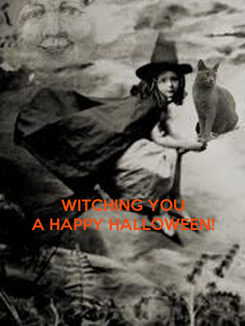 Poster:    WITCHING YOU A HAPPY HALLOWEEN!
