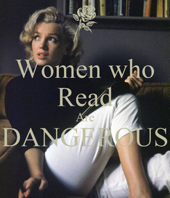 Poster: Women who Read Are DANGEROUS
