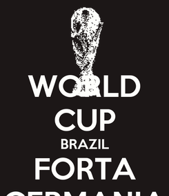 Poster: WORLD CUP BRAZIL FORTA GERMANIA