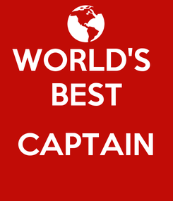 Poster: WORLD'S  BEST  CAPTAIN