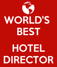 Poster: WORLD'S  BEST  HOTEL DIRECTOR