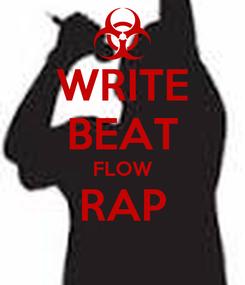 Poster: WRITE BEAT FLOW RAP