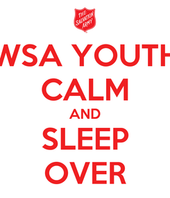 Poster: WSA YOUTH CALM AND SLEEP OVER