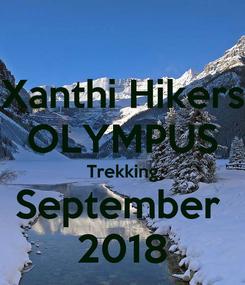 Poster: Xanthi Hikers OLYMPUS Trekking September  2018