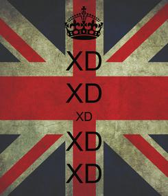 Poster: XD XD XD XD XD