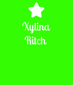 Poster: Xylina Ritch