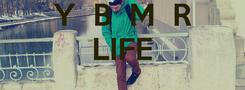 Poster: Y  B  M  R LIFE