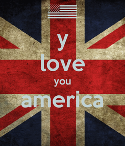Poster: y love you america