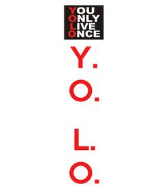 Poster: Y. O.  L. O.