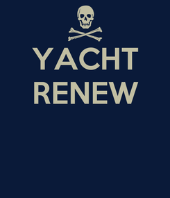 Poster: YACHT RENEW