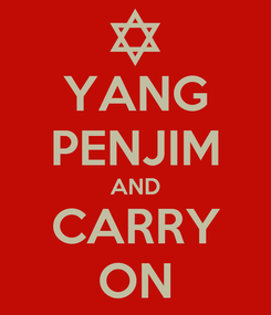 Poster: YANG PENJIM AND CARRY ON