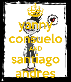 Poster: yanny consuelo AND santiago andres