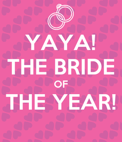 Poster: YAYA! THE BRIDE OF THE YEAR!