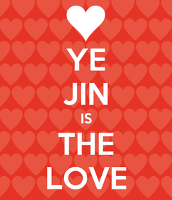 Poster: YE JIN IS THE LOVE