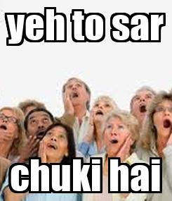 Poster: yeh to sar chuki hai