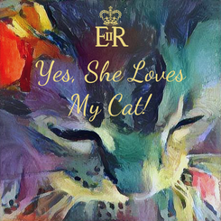 Poster: Yes, She Loves My Cat!