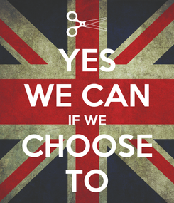 Poster: YES WE CAN IF WE CHOOSE TO