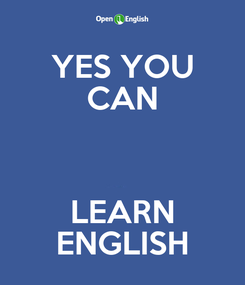 Poster: YES YOU CAN  LEARN ENGLISH
