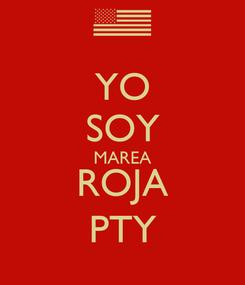 Poster: YO SOY MAREA ROJA PTY