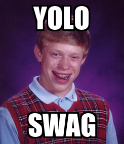 Poster: YOLO SWAG
