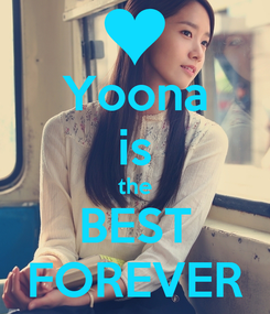 Poster: Yoona is the BEST FOREVER