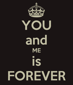 Poster: YOU and ME is FOREVER