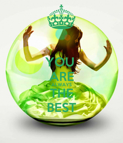Poster: YOU  ARE ALWAYS THE BEST