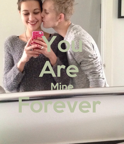 Poster: You Are  Mine Forever
