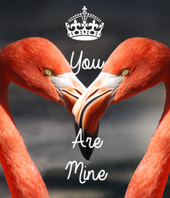 Poster: You   Are Mine