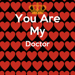 Poster: You Are My Doctor