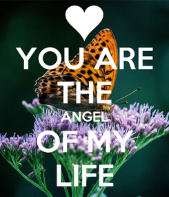 Poster: YOU ARE THE ANGEL OF MY LIFE