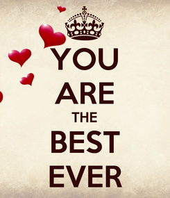 Poster: YOU ARE THE BEST EVER