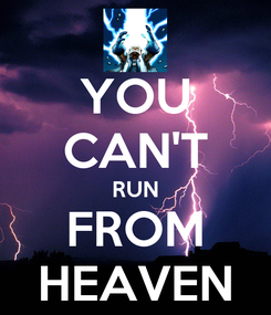 Poster: YOU CAN'T RUN FROM HEAVEN