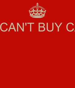 Poster: YOU CAN'T BUY CALSS