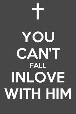 Poster: YOU CAN'T FALL INLOVE WITH HIM