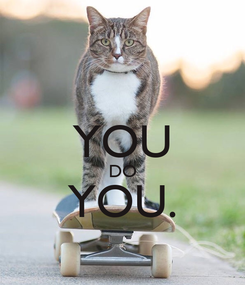 Poster:  YOU DO YOU.